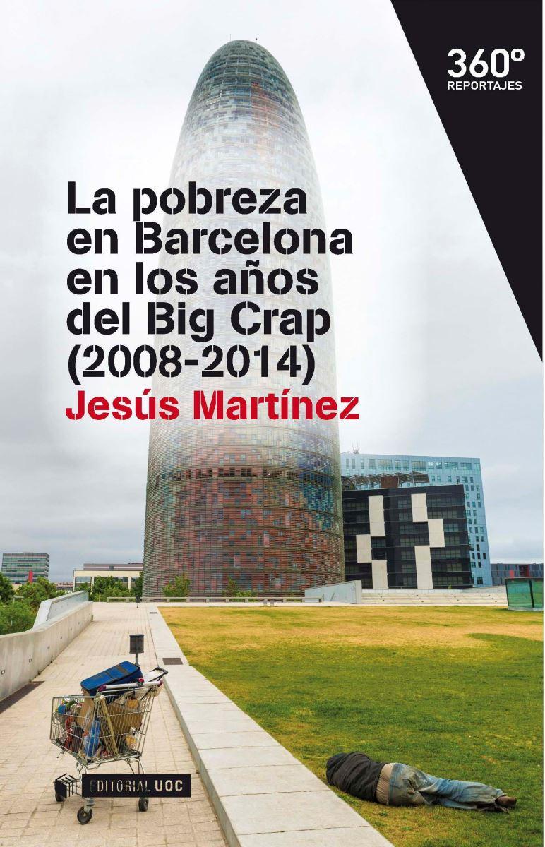 La pobreza en Barcelona en los años del Big Crap (2008-2014)