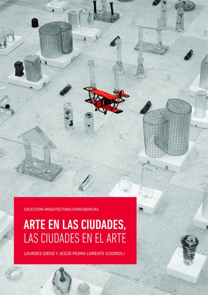Arte en las ciudades / Las ciudades en el arte
