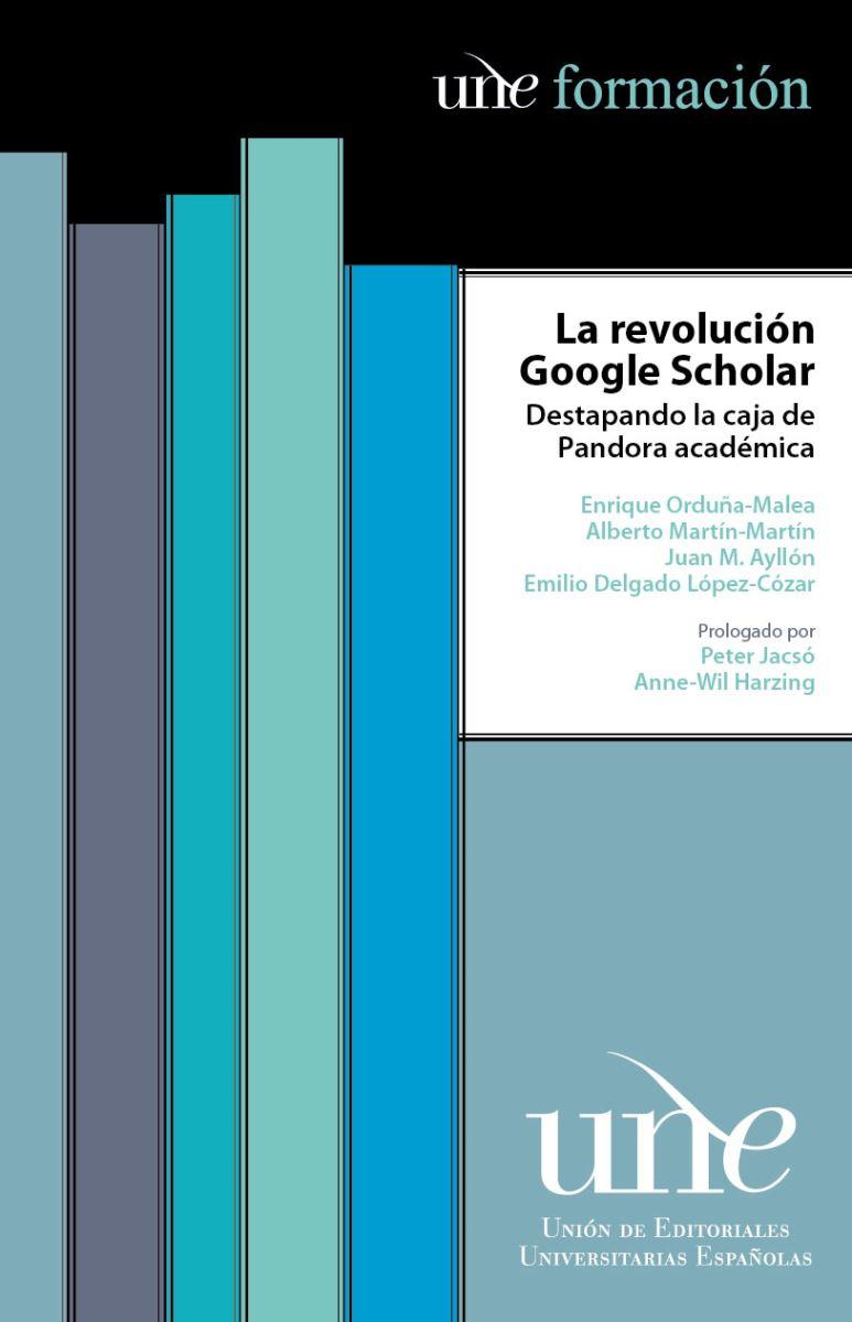 La revolución de Google Scholar