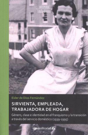 """La Universidad de Málaga presenta el libro """"Sirvienta,empleada, trabajadora de hogar"""""""