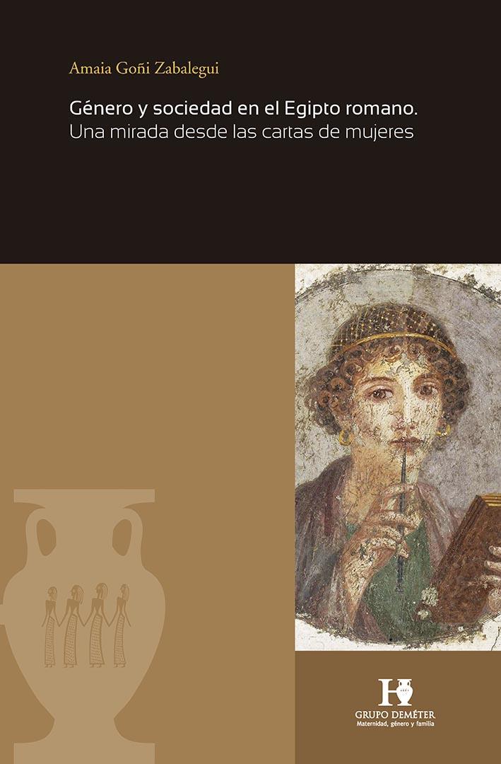 """Portada del el libro """"Género y sociedad en el Egipto romano. Una mirada desde las cartas de mujeres"""""""
