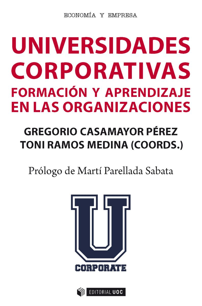 Universidades corporativas - Formación y aprendizaje en las organizaciones