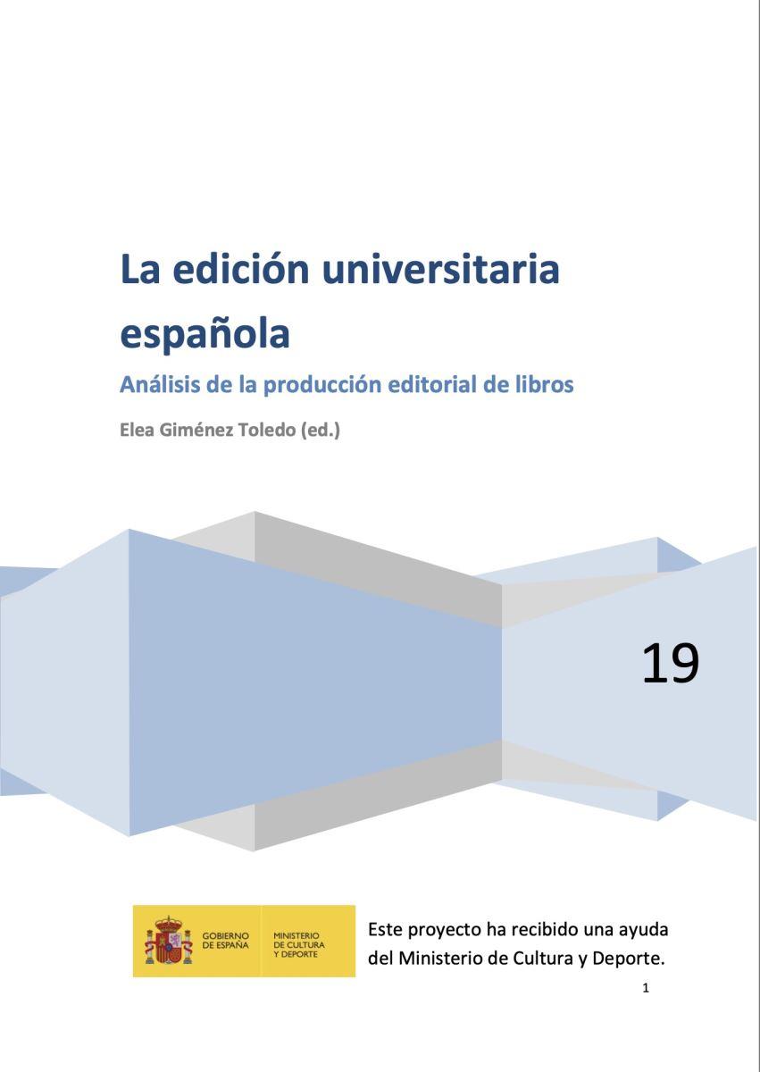 """Informe """"La edición universitaria española. Análisis de la producción editorial de libros"""""""